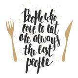 Leute, die lieben zu essen, sind immer die besten Leute Lizenzfreies Stockbild