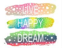 LEVANDE LYCKLIG DRÖM en uppsättning av uttryck av slogan på bakgrunden av en borsteslaglängd av olika färger stock illustrationer