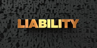 Liability - Gold text on black background - 3D rendered royalty free stock picture Stock Photo