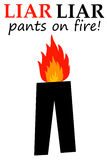 Liar. Catching lies with the popular catchphrase liar liar pants on fire Royalty Free Stock Photography