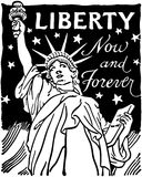 Liberty Now And Forever vektor illustrationer