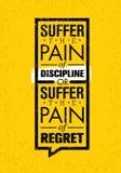 Lida smärta av disciplin eller smärta av ångern För motivationvektor för sport och för kondition idérik design Idrottshallbaner stock illustrationer