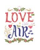 Liebe ist in der Luft Inspirierend Zitat Bunte Hand gezeichnete Illustration, Weinlesedesign Guss mit Verzierungen lizenzfreie abbildung