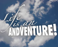 Life is an Adventure 3d Words Clouds Inspiration Motivation Stock Photos