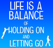 Life balance. Life being a balance of holding on and letting go stock illustration