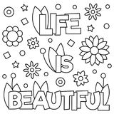 Life is beautiful. Coloring page. Vector illustration. Life is beautiful. Coloring page. Black and white vector illustration Royalty Free Stock Images