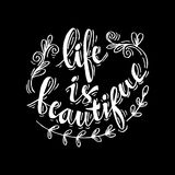 Life is Beautiful Royalty Free Stock Images
