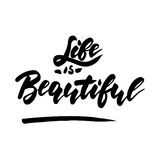 Life is beautiful - inspirational romantic quote vector illustration