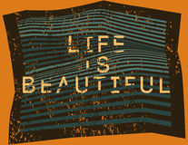 Life is Beautiful. Misshapen lines typographic grunge abstract geometric background. Vector illustration. Stock Photos