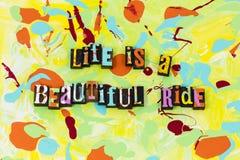 Life beautiful ride time love enjoy live happy vector illustration