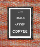 Life begins after coffee written in picture frame Stock Photo