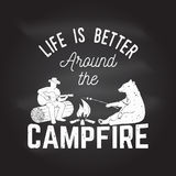 Life is better around the campfire. Vector illustration. Life is better around the campfire on the chalkboard. Vector illustration. Concept for shirt or logo vector illustration