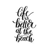 Life is Better at the Beach - Vector Text Phrase Illustration Royalty Free Stock Image