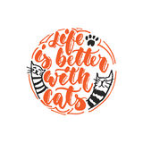 Life is better with cats - hand drawn dancing lettering quote isolated on the white   Royalty Free Stock Photography