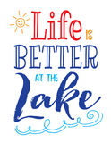 Life is Better at the Lake Stock Images