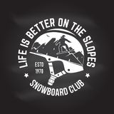 Snowboard Club. Vector illustration. Concept for shirt, print, stamp or tee. Life is better on the slopes. Snowboard Club. Vector.Concept for shirt , print Royalty Free Stock Images