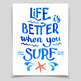 Life is better when you surf Royalty Free Stock Photos