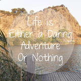 Life is Either a Daring Adventure or Nothing Royalty Free Stock Image