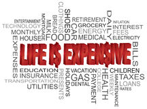 Life is Expensive Word Cloud Stock Images