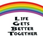 Life gets better together - hand drawn poster. LGBT concept. Rainbow and handwritten text.  Lettering for poster, banner, card. vector illustration