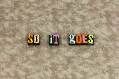 Life goes on happiness love stock images