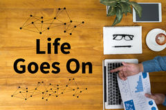 Life Goes On, Life Goes, Good Positive Good Life Royalty Free Stock Photography