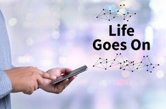Life Goes On, Life Goes, Good Positive Good Life Stock Images