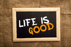 Life is good Stock Photo