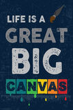 Life is a Great Big Canvers Royalty Free Stock Image