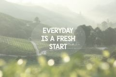 Life Inspirational Quotes - Everyday is a fresh start.  royalty free stock images