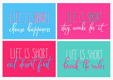 Free Life Is Short Eat Dessert First Quote Lettering Royalty Free Stock Photo - 70850955