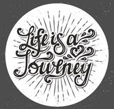 Life is a journey. type design. vector. Hand drawn typography poster. Inspirational vector typography Stock Images