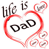 Life  is love dad Stock Photos