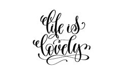 Life is lovely hand written lettering positive quote Royalty Free Stock Images