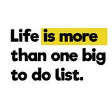 Life is more that one big to do list. Wise words quotes series stock illustration