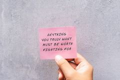 Free Life Motivational And Inspirational Quotes - Anything Your Truly Want Must Be Worth Fighting For Royalty Free Stock Image - 155840326