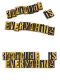 Attitude is everything letterpress. Life motivational concept positive attitude is everything letterpress block wood letters white background typography stock photo