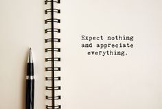 Free Life Quotes - Expect Nothing And Appreciate Everything Stock Image - 154050161