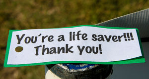 Life Saver. A paper sign with a typed message expressing thanks and gratitude Royalty Free Stock Photos