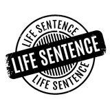 Life Sentence rubber stamp. Grunge design with dust scratches. Effects can be easily removed for a clean, crisp look. Color is easily changed Royalty Free Stock Photos