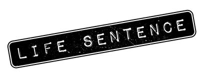 Life Sentence rubber stamp. On white. Print, impress, overprint Stock Photography