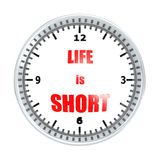 Life is short Stock Photos