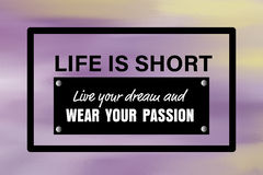 Life is short motivational quote Royalty Free Stock Image