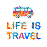 Life is travel. Inscription of splash paint Stock Image