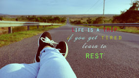 Life is a trip, if you get tired, learn to rest Stock Photo