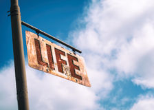 Life Vintage Rusted Sign Stock Images