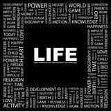 LIFE. Word cloud illustration. Tag cloud concept collage Stock Photography