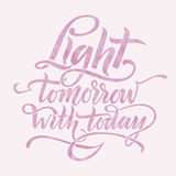 Light tomorrow with today Stock Photography