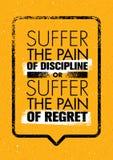 Lijd aan de Pijn van Discipline of aan de Pijn van Spijt Sport en Fitness de Creatieve Affiche van het Motivatie Vectorontwerp vector illustratie