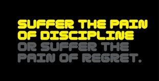 Lijd aan de Pijn van Discipline of lijd aan de Pijn van het citaat van de Spijtmotivatie vector illustratie